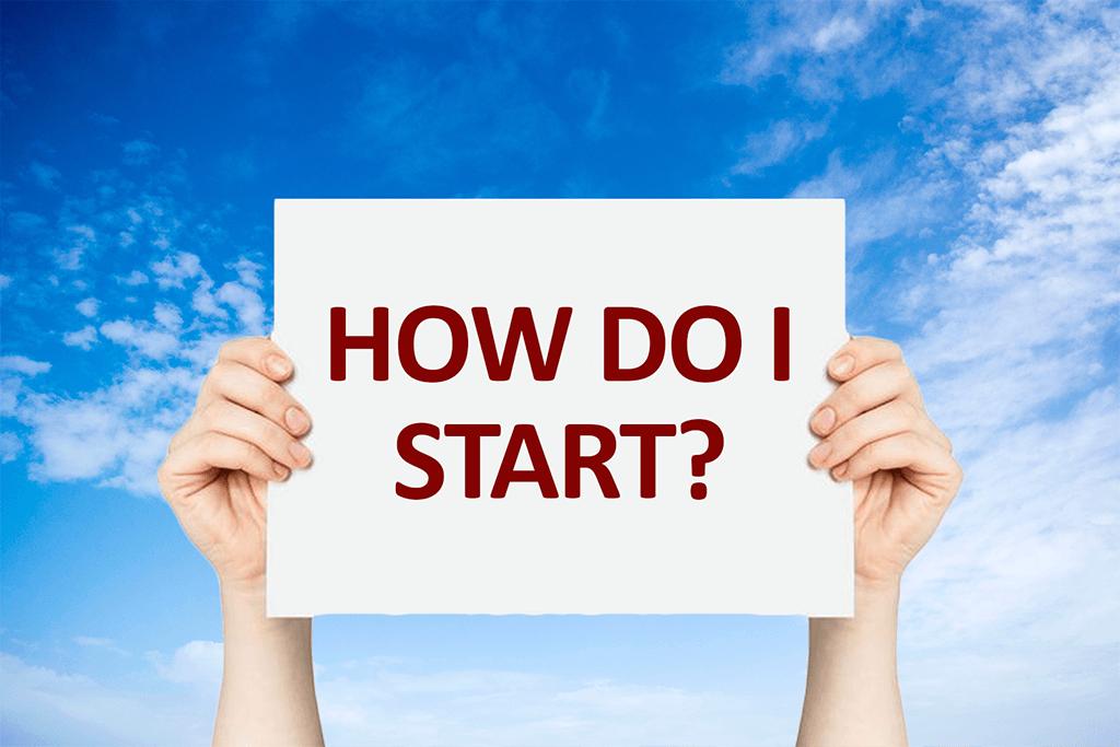 how-Do-I-Start